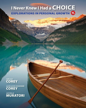 I Never Knew I Had a Choice  Explorations in Personal Growth