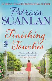 Finishing Touches: A Novel