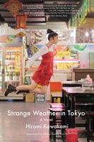 Strange Weather in Tokyo PDF