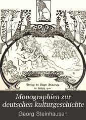 Monographien zur deutschen kulturgeschichte: Roesch, Hans. Kinderleben