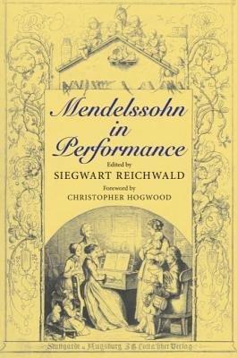 Download Mendelssohn in Performance Book