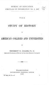 The Study of History in American Colleges and Universities
