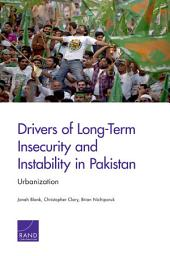Drivers of Long-Term Insecurity and Instability in Pakistan: Urbanization
