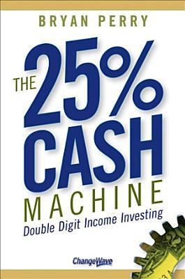 The 25  Cash Machine
