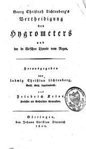 Vertheidigung des Hygrometers und der de Lüc'schen Theorie vom Regen
