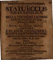 Diss. hist.-¬theol. de statu ecclesiae evangelicae a beata Theandri Lutheri morte, per XXX. et quod excurrit, annos
