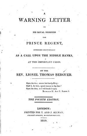 A Warning Letter to His Royal Highness the Prince Regent  Intended Principally as a Call Upon the Middle Ranks  at this Important Crisis