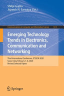 Emerging Technology Trends in Electronics, Communication and Networking