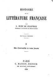 Histoire de la littérature française: De Corneille à nos jours
