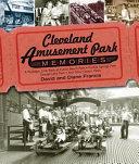 Cleveland Amusement Park Memories