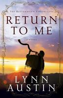 Return to Me  The Restoration Chronicles Book  1  PDF