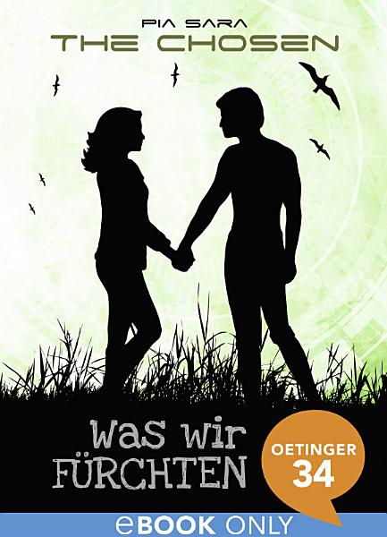 The Chosen  Was wir f  rchten PDF