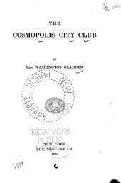 The Cosmopolis City Club: Volume 82; Volume 908
