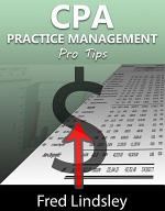 CPA Practice Management Pro Tips