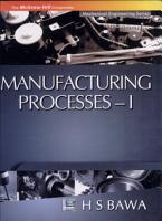 Manufacturing Processes   I PDF