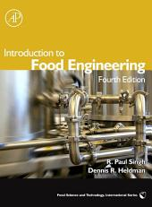 Introduction to Food Engineering: Edition 4
