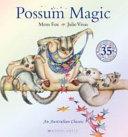 Possum Magic 35th Anniversary Edition