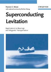 Superconducting Levitation: Applications to Bearing and Magnetic Transportation