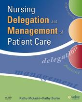 Nursing Delegation and Management of Patient Care - E-Book