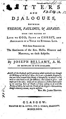 Theron  Paulinus and Aspasio  Or  Letters and dialogues upon the nature of love to God  faith in Christ  assurance of a title to eternal life  Containing some remarks on the sentiments of the Revd Messieurs Hervey and Marshal  on these subjects  etc PDF