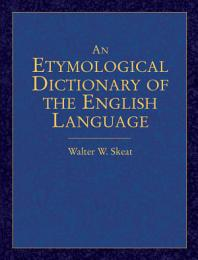 An Etymological Dictionary of the English Language