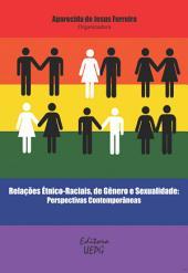 Relações étnico-raciais, de gênero e sexualidade: perspectivas contemporâneas