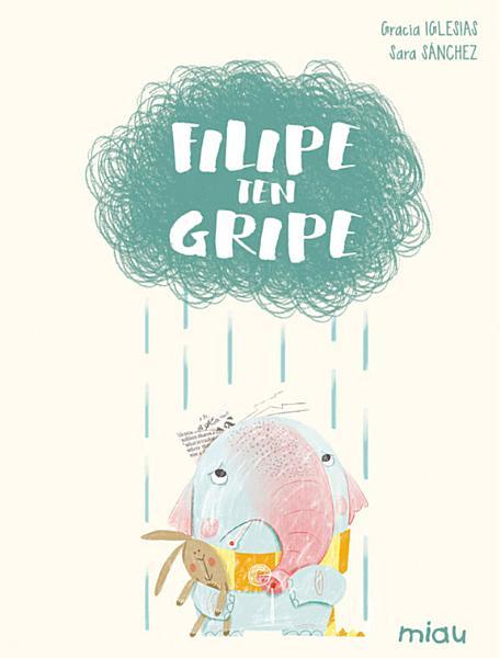 Filipe ten gripe