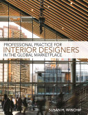 Professional Practice for Interior Design in the Global Marketplace Book