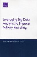 Leveraging Big Data Analytics to Improve Military Recruiting