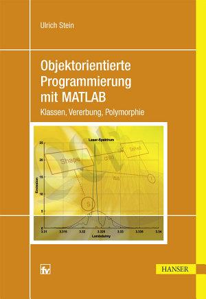 Objektorientierte Programmierung mit MATLAB PDF