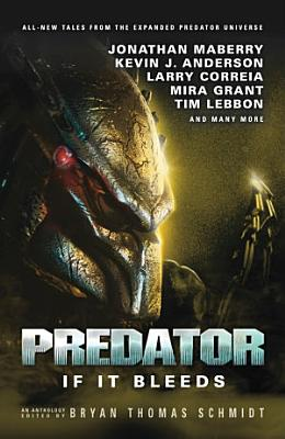 Predator  If It Bleeds