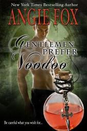 Gentlemen Prefer Voodoo