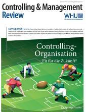 Controlling & Management Review Sonderheft 3-2016: Controlling-Organisation - Fit für die Zukunft?