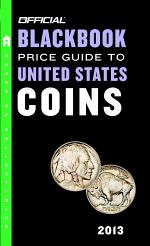 The Official Blackbook Price Guide to United States Coins 2013, 51st Edition
