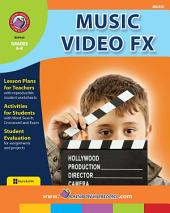 Music Video FX Gr. 6-8