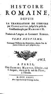 Histoire romaine depuis la fondation de Rome jusqu'à la translation de l'empire par Constantin: Volume9