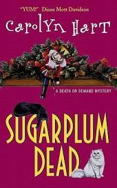 Sugarplum Dead: A Death On Demand Mystery