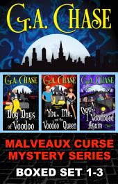 The Malveaux Curse Books 1-3