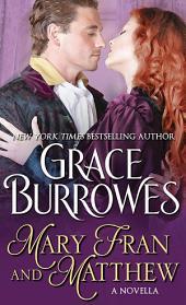 Mary Fran and Matthew: A Novella
