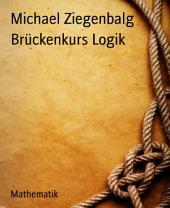 Brückenkurs Logik