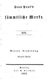 Jean Paul's sämmtliche Werke: Bände 19-20