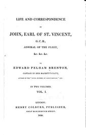 Life and correspondence of John, Earl of St. Vincent: Volume 1