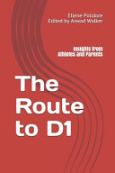 The Route to D1