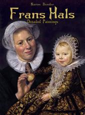 Frans Hals: Detailed Paintings