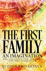 The First Family An Imagination