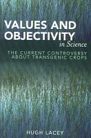 Values and Objectivity in Science PDF