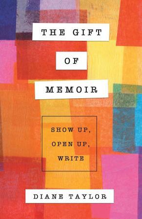 The Gift of Memoir PDF