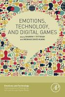 Emotions  Technology  and Digital Games PDF