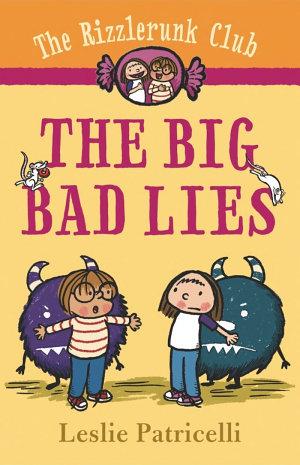 The Rizzlerunk Club: The Big Bad Lies