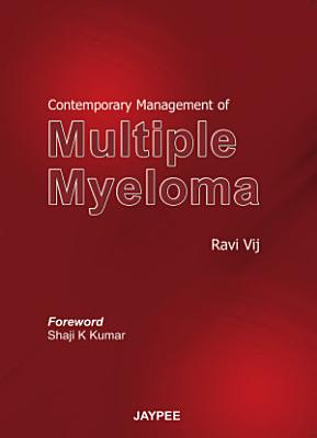 Contemporary Management of Multiple Myeloma